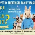 Where is Peter Rabbit? – Tickets just £15!